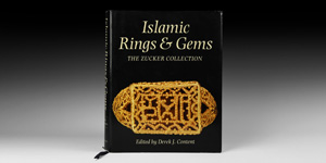 Content, Islamic Rings & Gems - Zucker Collection Trilingual Catalogue